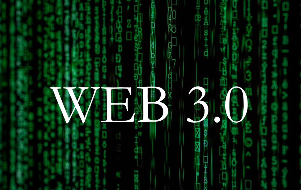 Web 3.0 will be a gamechanger for business leaders and brand managers in the years to come